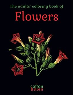 The Adults Coloring Book Of Flowers 49 Most Beautiful Flower Designs For