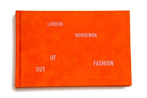 Image of Landon Nordeman: Out of Fashion