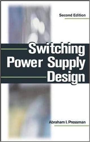 Switching Power Supply Design: Abraham Pressman
