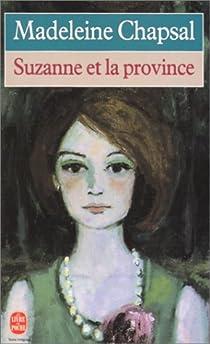 Suzanne et la province par Chapsal