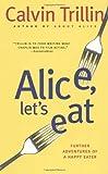 Alice, Let's Eat, Calvin Trillin, 0812978064