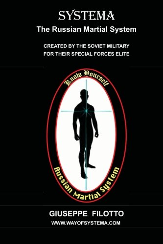 Systema : The Russian Martial System