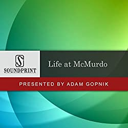 Prelude to Life at McMurdo