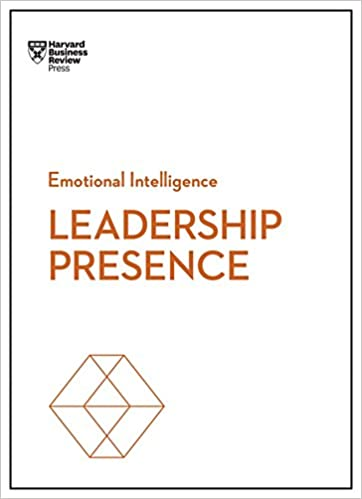 Essay About English Language Leadership Presence Hbr Emotional Intelligence Series Harvard Business  Review Amy Jc Cuddy Deborah Tannen Amy Jen Su John Beeson    Narrative Essays Examples For High School also Persuasive Essay Thesis Leadership Presence Hbr Emotional Intelligence Series Harvard  High School Memories Essay