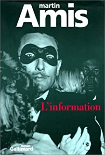 L'information: roman, Amis, Martin