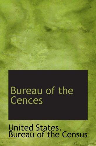 Bureau of the Cences