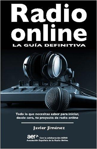Amazon.com: Radio online, la guia definitiva: Todo lo que ...
