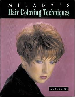 Hair Coloring Techniques: Louise Cotter: 9781562531164 ...