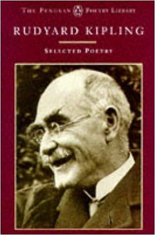 Selected Poems Rudyard Kipling (Penguin Classics)