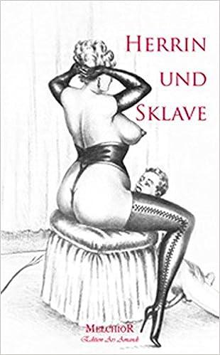Herrin neuer Sklave