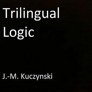 Trilingual Logic Audiobook