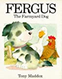 img - for Fergus the Farmyard Dog book / textbook / text book