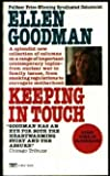 Keeping in Touch, Ellen Goodman, 0449211916