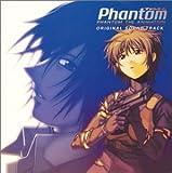 ファントム-PHANTOM THE ANIMATION-オリジナルサウンドトラック