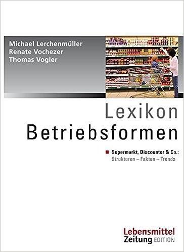 Lexikon Betriebsformen Supermarkt Discounter Co Strukturen