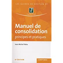 MANUEL DE CONSOLIDATION, 6E ÉD.