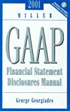 2000 Miller GAAP Financial Statement Disclosures Manual, Georgiades, George, 0156070758