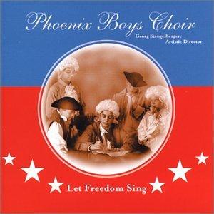 Phoenix Boys Choir: Let Freedom - Super Karen Walker