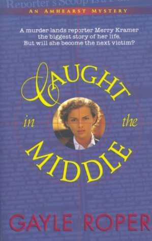 Caught in the Middle: An Amhearst Mystery