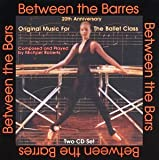 : Between the Barres 20th Anniversary Edition