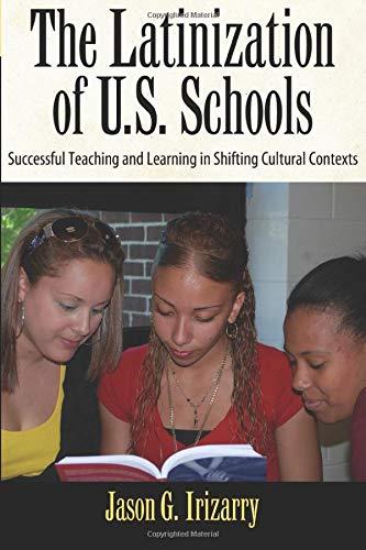 Latinization of U.S. Schools (Series in Critical Narrative)