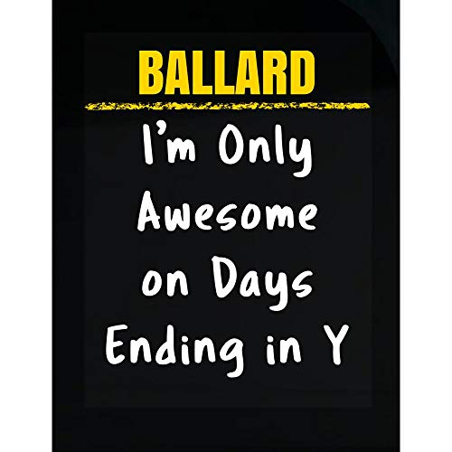 Ballard Office Set - Sierra Goods Ballard Only Awesome on Days Ending in Y Sarcastic Funny Saying Name Pride Gift - Transparent Sticker