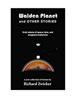 Walden Planet and Other Stories by [Zwicker, Richard]