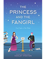 The Princess and the Fangirl: A Geekerella Fairytale (Once Upon a Con)