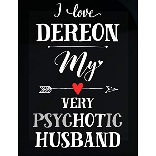 I Love Dereon My Very Psychotic Husband Gift for Her - Sticker