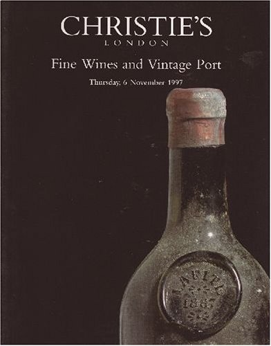 - Fine Wines and Vintage Port [Christie's, London (5875) / 06 Nov 1997]