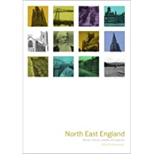 North East England: Places, History, People and Legends