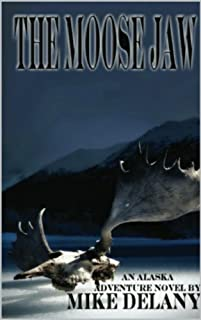 The Moose Jaw by Mike Delany ebook deal