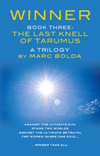 WINNER - BOOK THREE: The Last Knell of Tarumus (The Winner Trilogy 3)
