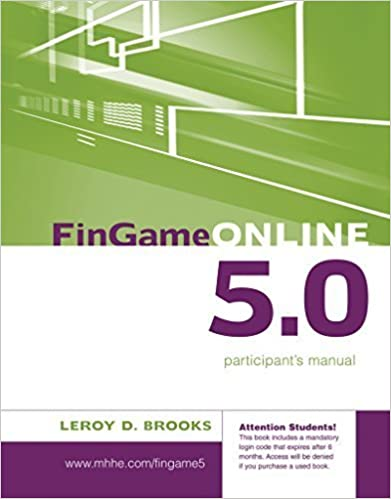 FinGame 5.0 Participant's Manual with Registration Code (Irwin/McGraw-Hill Series in Finance, Insurance and Real Estate) by Brooks, Leroy (2007)