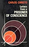 img - for Letters from a Prisoner of Conscience (Anselm) by Carlos Alberto Libanio Christo (1978-08-06) book / textbook / text book