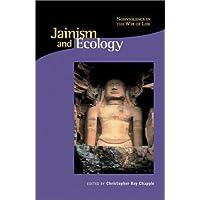 Chapple, C: Jainism & Ecology - Nonviolence in