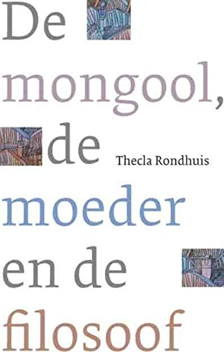 Amazoncom De Mongool De Moeder En De Filosoof Dutch