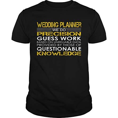 Wedding Planner - We Do Precision Guess Work - Job Shirt by HuzzShop (Image #1)