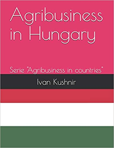 Agribusiness in Hungary