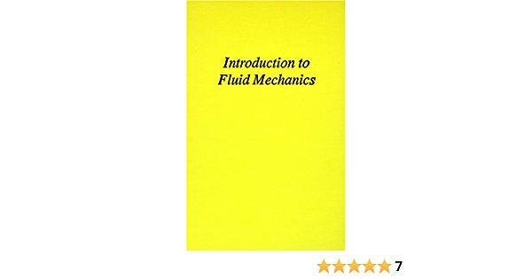 Introduction To Fluid Mechanics Hardcover 1992 Author Stephen Whitaker Amazon Com Books
