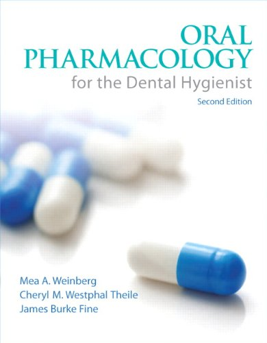 Oral Pharmacology for the Dental Hygienist (2nd Edition) by Brand: Prentice Hall