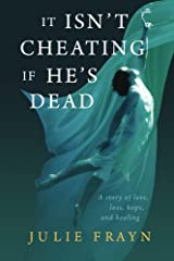 It Isn't Cheating if He's Dead Paperback