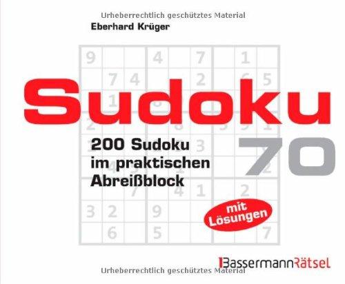 Sudoku Block 70: 200 Sudoku im praktischen Abreißblock