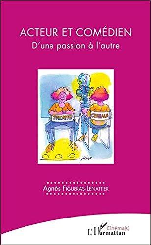 Lire en ligne Acteur et comédien epub, pdf