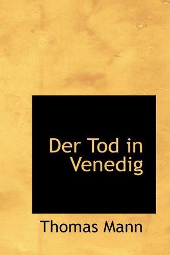 Der Tod in Venedig (Bibliolife Reproduction Series) (German Edition)
