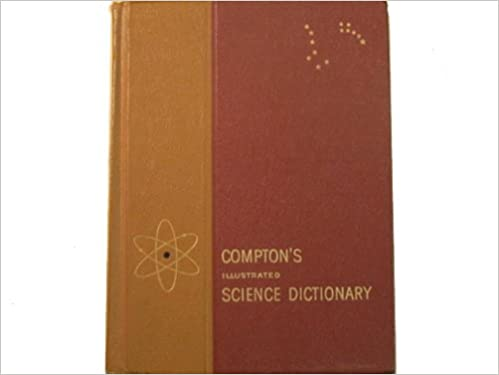 Compton's Illustrated Science Dictionary
