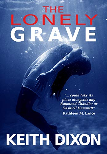 The Lonely Grave (Sam Dyke Investigations Book 9)