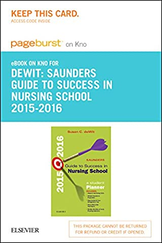 Saunders Guide to Success in Nursing School, 2015-2016 - Elsevier eBook on Intel Education Study (Retail Access Card): A Student Planner, 11e