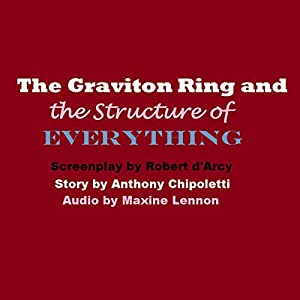 The Graviton Ring and the Structure of Everything Audiobook
