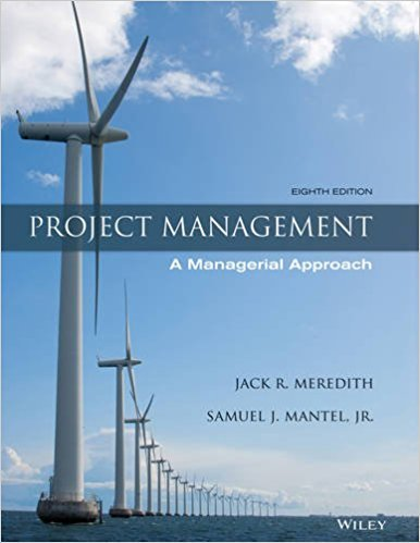 Project Management: A Managerial Approach -  Jack R. Meredith, 8th Edition, Hardcover